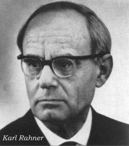 Sur Karl Rahner(1889-1976),Jesuite Allemand, et son Concept des Chretiens Anonymes